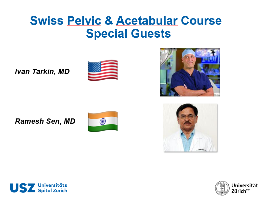 Special Guests Swiss Pelvic& Acetabular Course